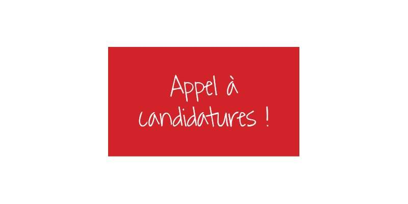 Appel à candidatures !!
